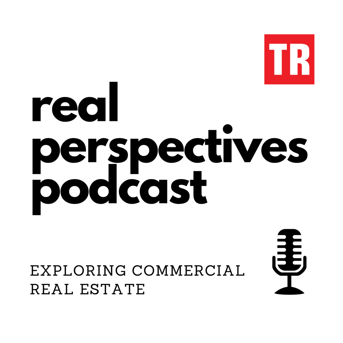 Banner for The Registry Real Perspectives Podcast, exploring commercial real estate